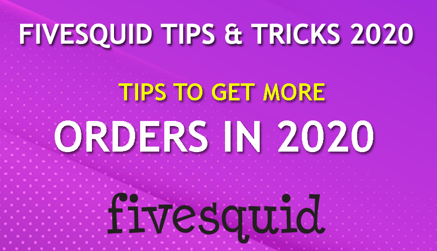 Best Tips & Tricks to Get More Orders on Fivesquid