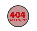 BAD REQUESTS